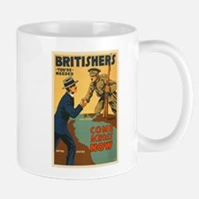 Britishers Come Across Now WWI Propagan Mug