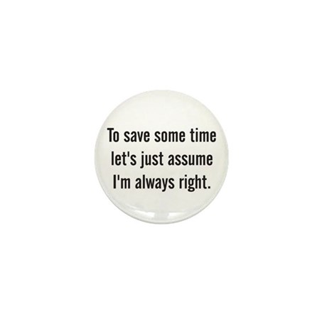 To save some time let's assume I'm always right Mi