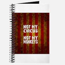 NOT MY CIRCUS NOT MY MONKEYS Journal