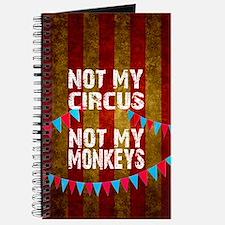NOT MY CIRCUS NOT MY MONKEYS BIG TOP Journal