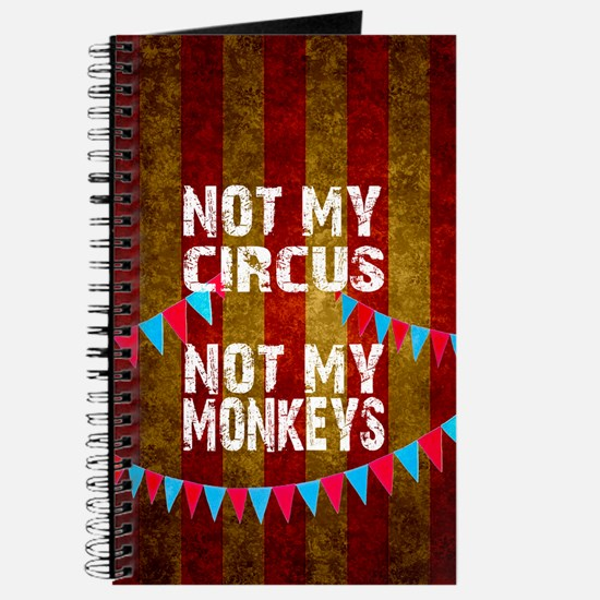 NOT MY CIRCUS NOT MY MONKEYS BIG TOP Journal