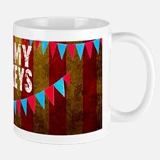 NOT MY CIRCUS NOT MY MONKEYS BIG TOP Mugs