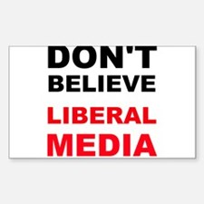 Dont Believe Liberal Media Decal