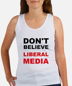 Dont Believe Liberal Media Tank Top