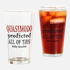Quasimodo Predictions Drinking Glass