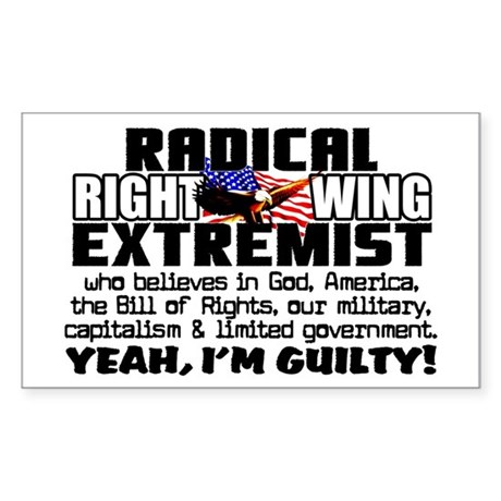 """""""Right Wing Extremist!"""" Sticker"""