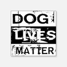 Dog Lives Matter Sticker