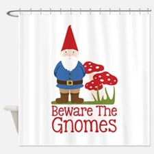 Beware the Gnome Shower Curtain