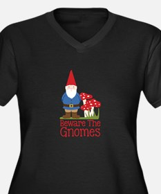 Beware the Gnome Plus Size T-Shirt