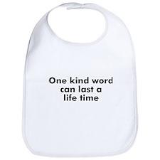 One kind word can last a life Bib