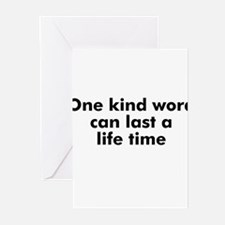 One kind word can last a life Greeting Cards (Pk o
