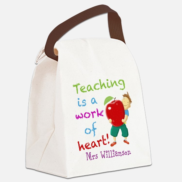Inspirational Teacher Quote Canvas Lunch Bag