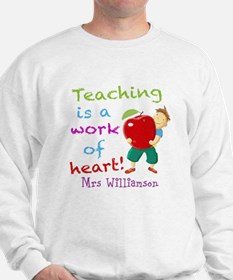 Inspirational Teacher Quote Sweatshirt