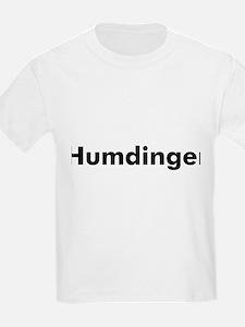 Humdinger T-Shirt