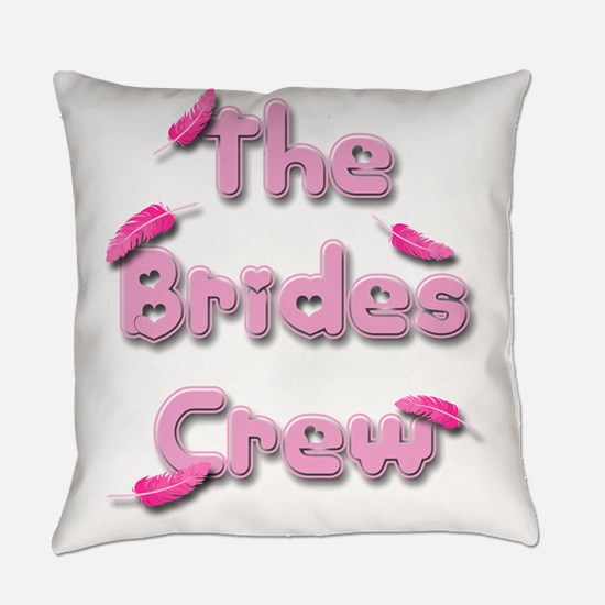the brides crew.png Everyday Pillow