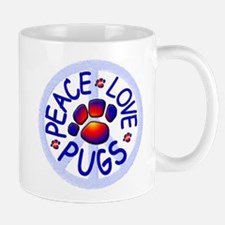 Peace Love Pugs Mugs