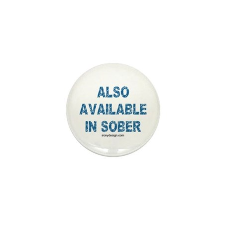 Also Available in Sober Mini Button (10 pack)