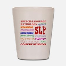 Funny Speech therapy Shot Glass