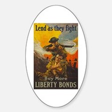 War Bonds Liberty They Fight WWI Pr Decal