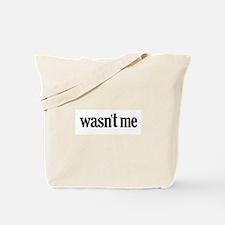 Wasn't Me Tote Bag