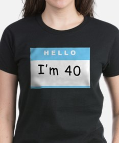 Funny 40 old Tee