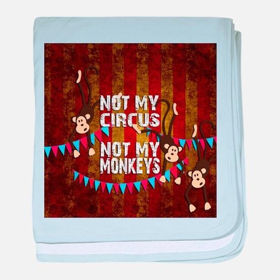 Monkeys NOT My Circus baby blanket