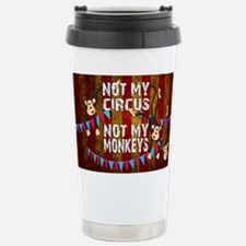 Monkeys NOT My Circus Stainless Steel Travel Mug