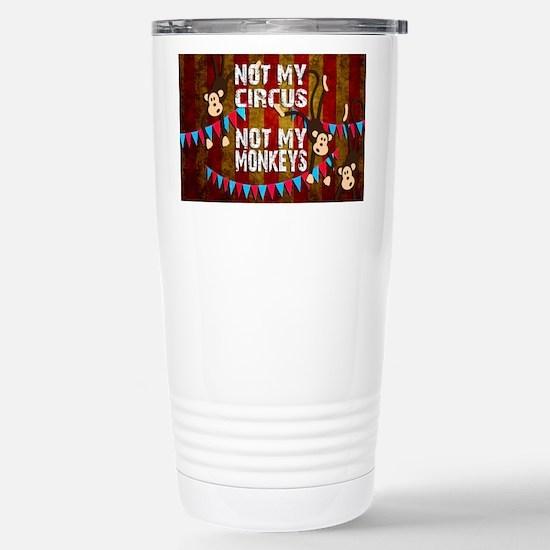 Monkeys NOT My Circus Stainless Steel Travel Mug