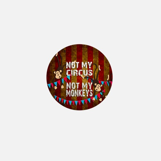 Monkeys NOT My Circus Mini Button (10 pack)