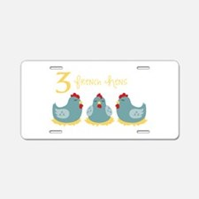 3 French Hen Aluminum License Plate