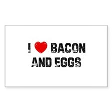 I * Bacon And Eggs Rectangle Decal