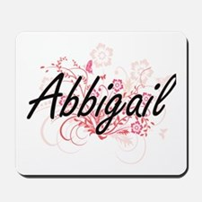 Abbigail Artistic Name Design with Flowe Mousepad