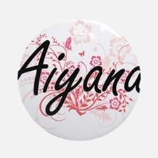 Aiyana Artistic Name Design with Fl Round Ornament