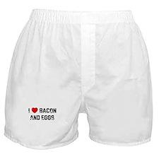 I * Bacon And Eggs Boxer Shorts