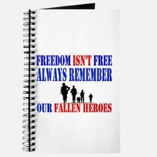 Freedom Isn't Free! Journal