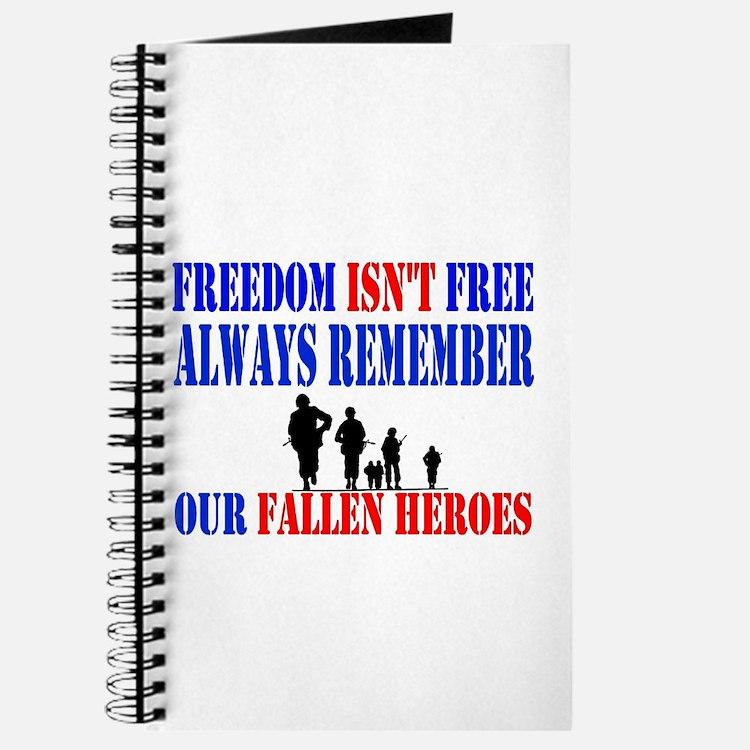 Freedom Isn't Free! Journal