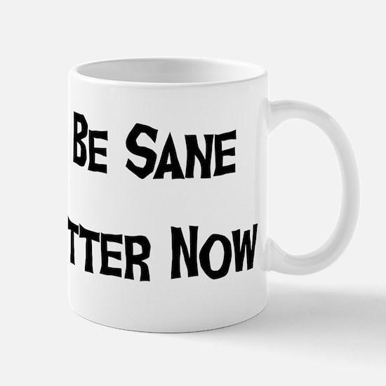 I Used To Be Sane Mug