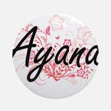 Ayana Artistic Name Design with Flo Round Ornament