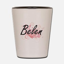 Belen Artistic Name Design with Flowers Shot Glass