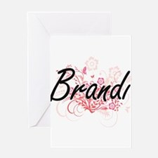 Brandi Artistic Name Design with Fl Greeting Cards