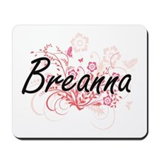 Breanna Artistic Name Design with Flower Mousepad