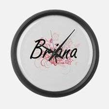 Briana Artistic Name Design with Large Wall Clock