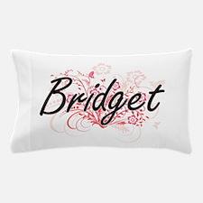 Bridget Artistic Name Design with Flow Pillow Case
