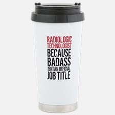 Radiologic Technologist Travel Mug