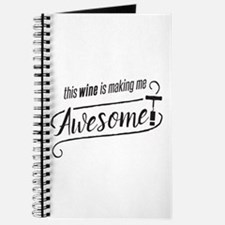 This WINE is making me Awesome! Journal