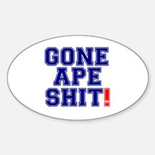 GONE APE SHIT! Decal
