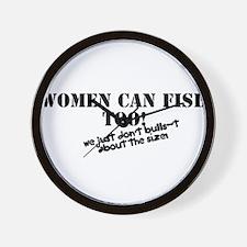 Women can fish too Wall Clock