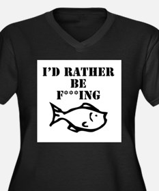 id rather be fishing Plus Size T-Shirt