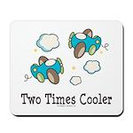 Cooler Twin Boys Airplane Mousepad