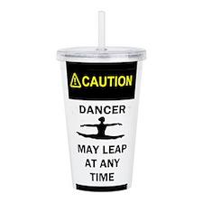 Caution Dancer Acrylic Double-wall Tumbler